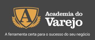 Academia do Varejo - A ferramenta certa para o sucesso do seu neg�cio