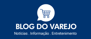 Blog do Varejo - Not�cias, informa��o e Entretenimento